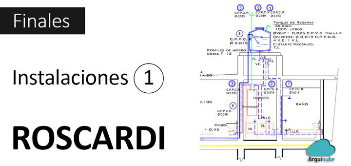 Finales de Instalaciones 1 Roscardi