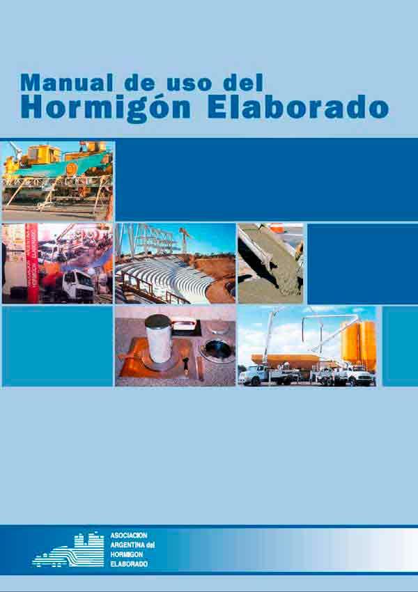 MANUAL DE USO DEL HORMIGÓN ELABORADO