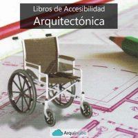 Libros de Accesibilidad Arquitectónica Gratis