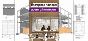 ENTREPISOS HIBRIDOS: ACERO Y HORMIGON